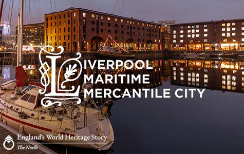 England's World Heritage Story - The North - Liverpool